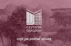 Więcej o: Czytanieobrazow.pl – sztuka bez barier!