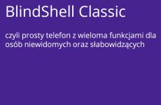 Więcej o: BlindShell Classic – prosty telefon z wieloma funkcjami dla osób niewidomych oraz słabowidzących